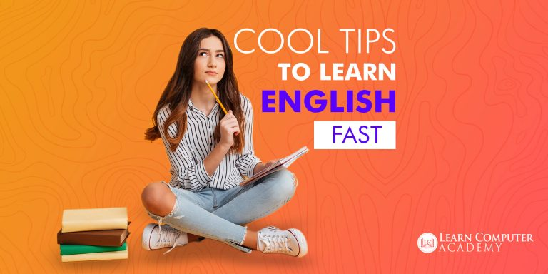Cool tips to learn English fast